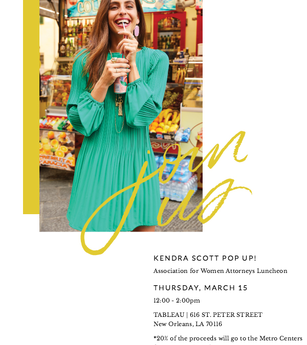 March Luncheon & Kendra Scott Pop-Up benefiting Metro Centers for Community Advocacy